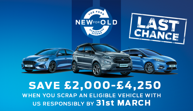 Ford Scrappage Scheme - Last Chance